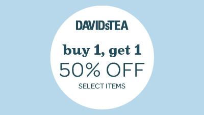 DAVIDsTEA: Buy 1, Get 1 50% off Select Items - Palisades Center