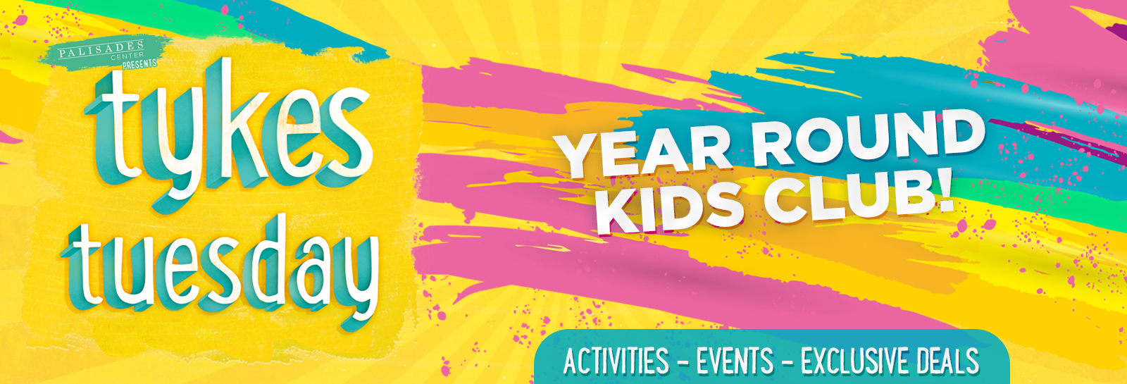 Tykes Tuesdays - Year Round Club! Activities - Events - Exclusive Deals
